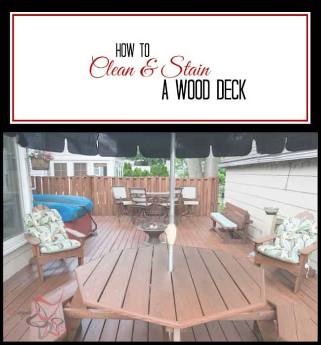 How To Clean And Stain A Wood Deck Designed Decor